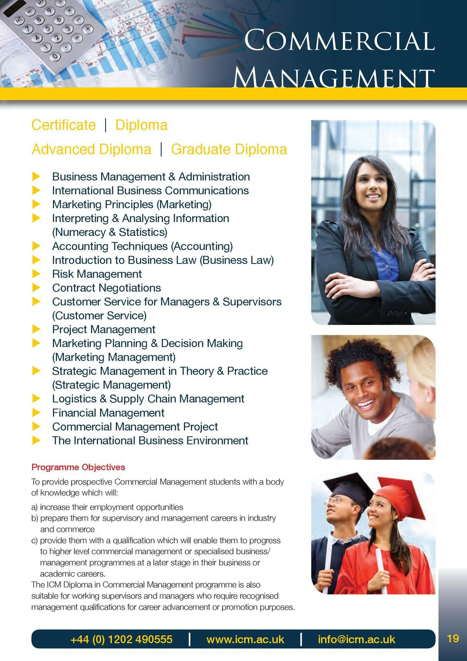 (Cstomer Service) Project Management Marketing Planning & Decision Making (Marketing Management) Strategic Management in Theory & Practice (Strategic Management) Logistics & Spply Chain Management