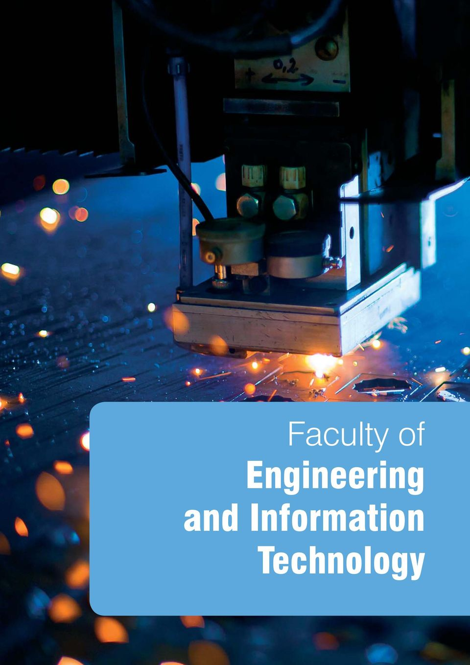 Engineering and Information Technology