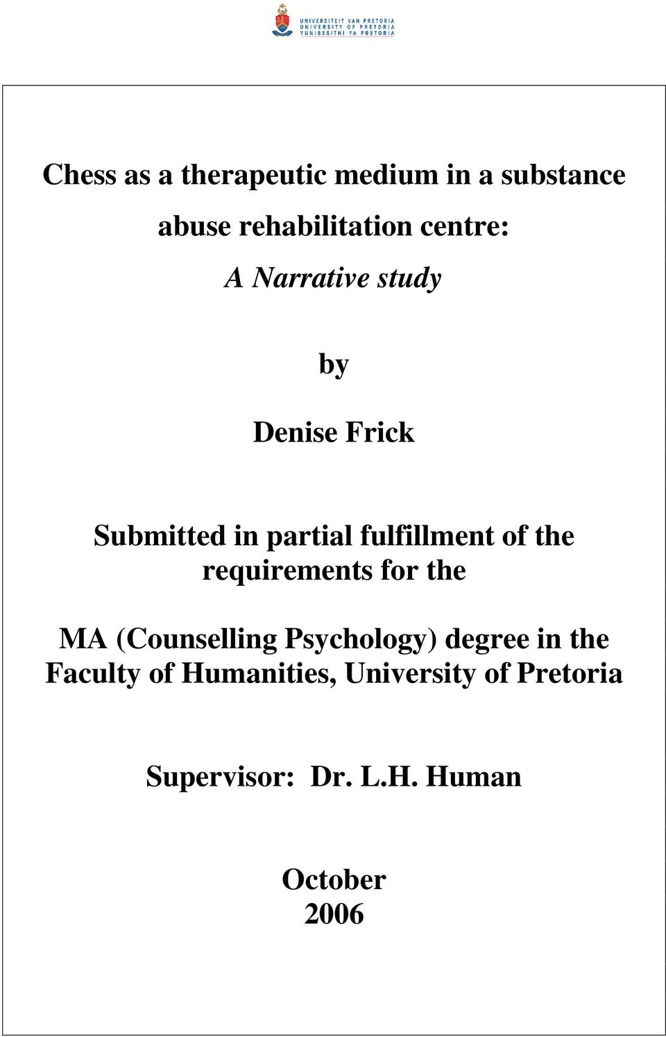 requirements for the MA (Counselling Psychology) degree in the Faculty of