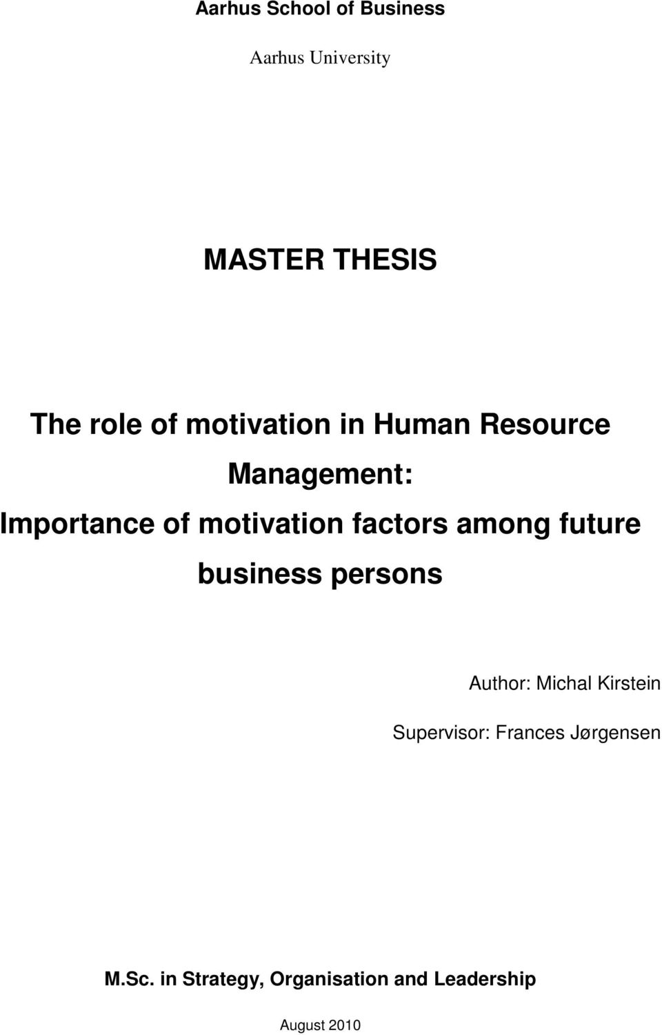 factors among future business persons Author: Michal Kirstein