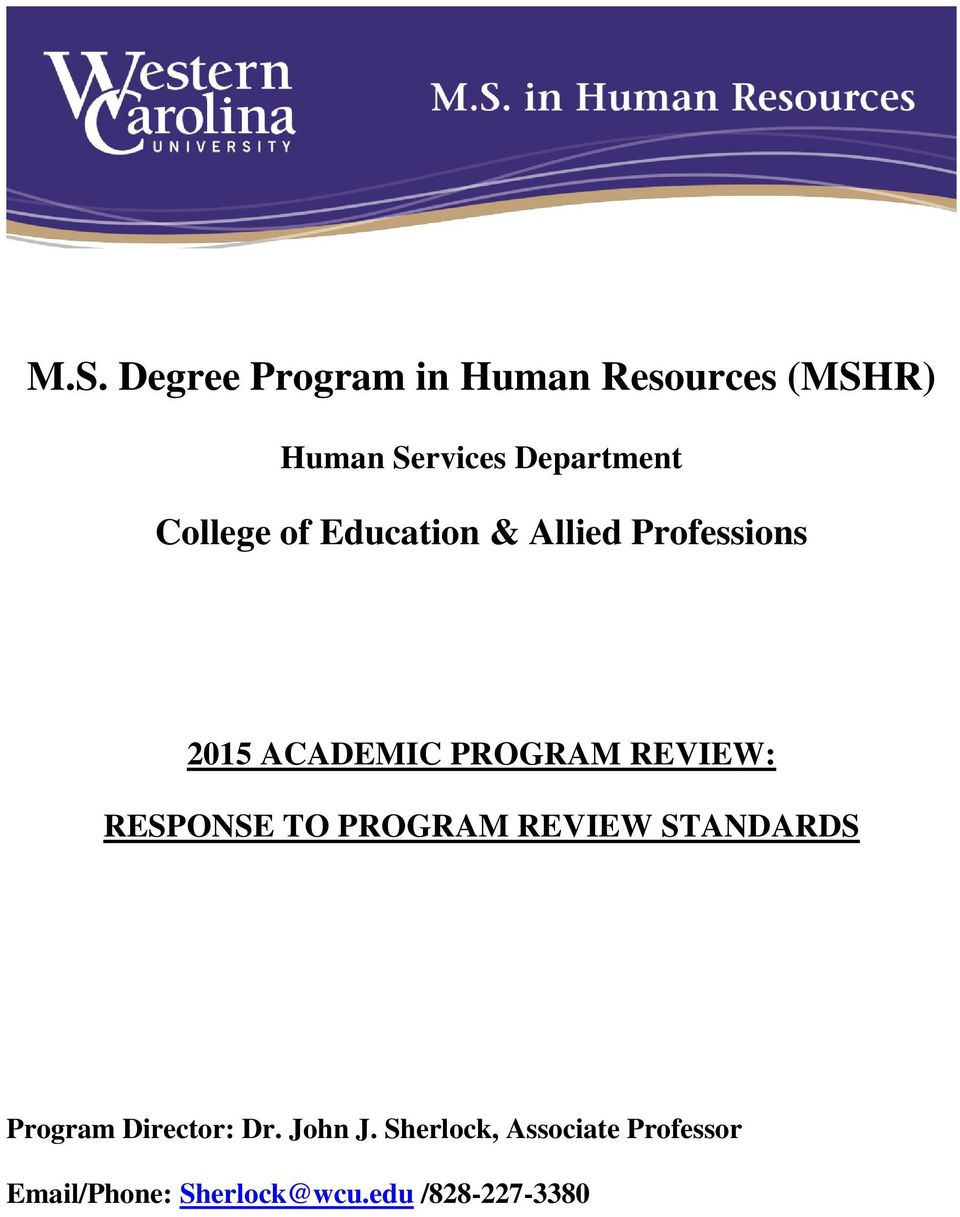 PROGRAM REVIEW: RESPONSE TO PROGRAM REVIEW STANDARDS Program Director: