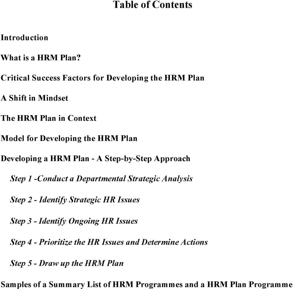Plan Developing a HRM Plan - A Step-by-Step Approach Step 1 -Conduct a Departmental Strategic Analysis Step 2 - Identify
