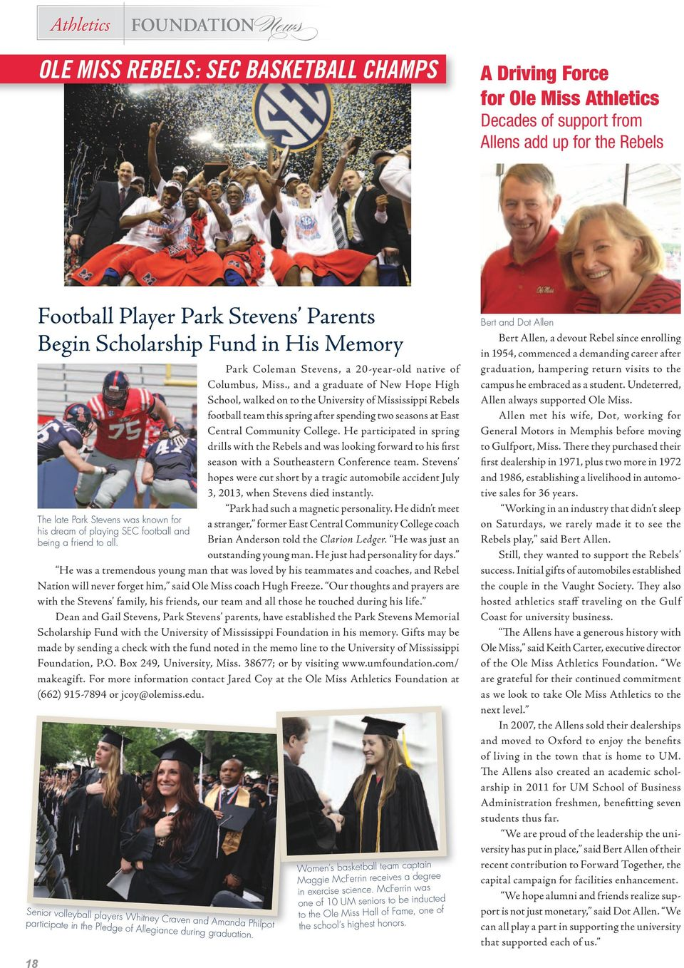 , and a graduate of New Hope High School, walked on to the University of Mississippi Rebels football team this spring after spending two seasons at East Central Community College.