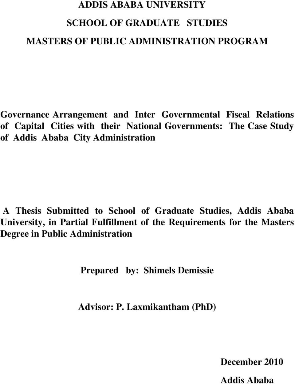 ADDIS ABABA UNIVERSITY SCHOOL OF GRADUATE STUDIES MASTERS OF PUBLIC