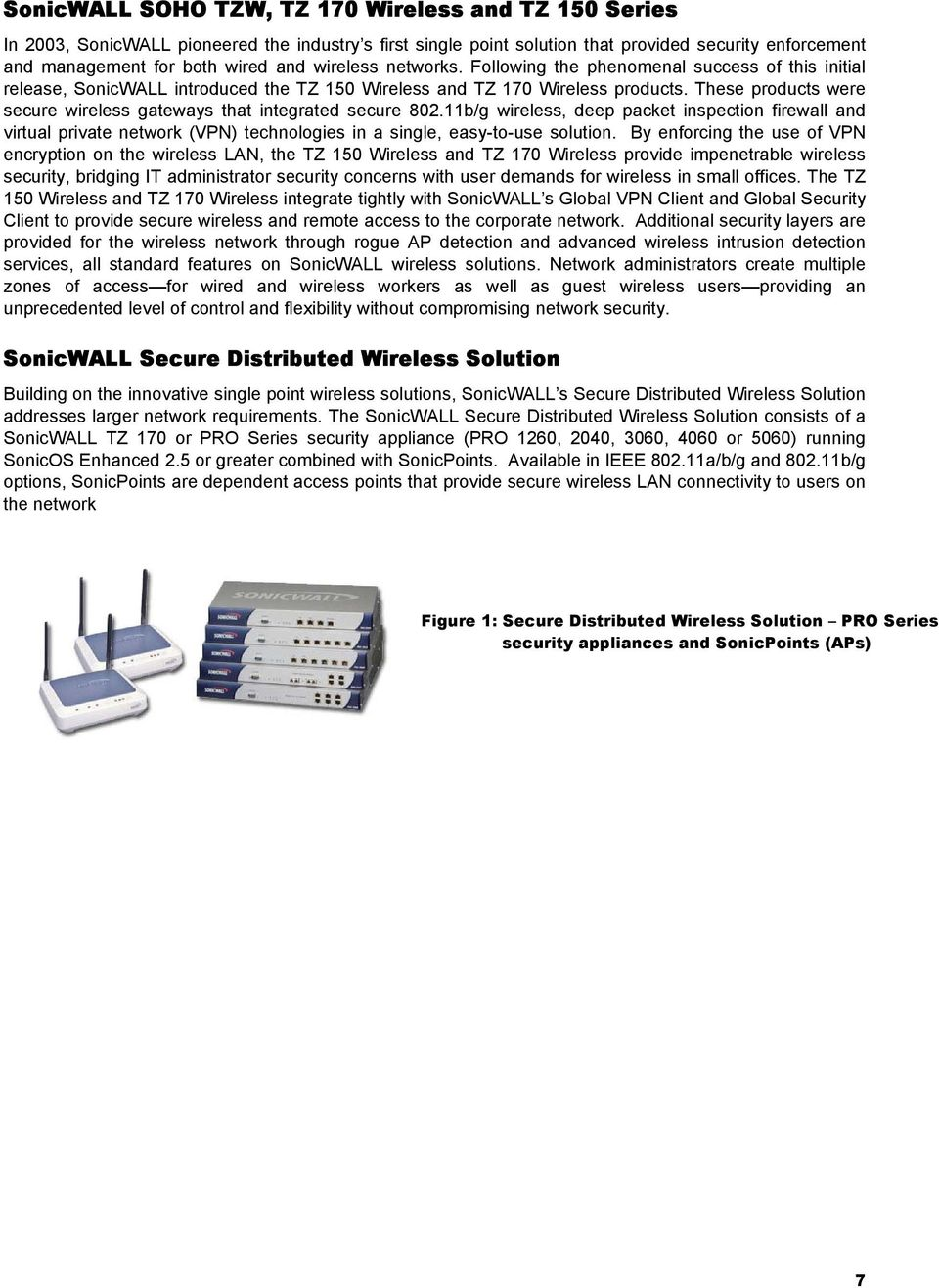 These products were secure wireless gateways that integrated secure 802.
