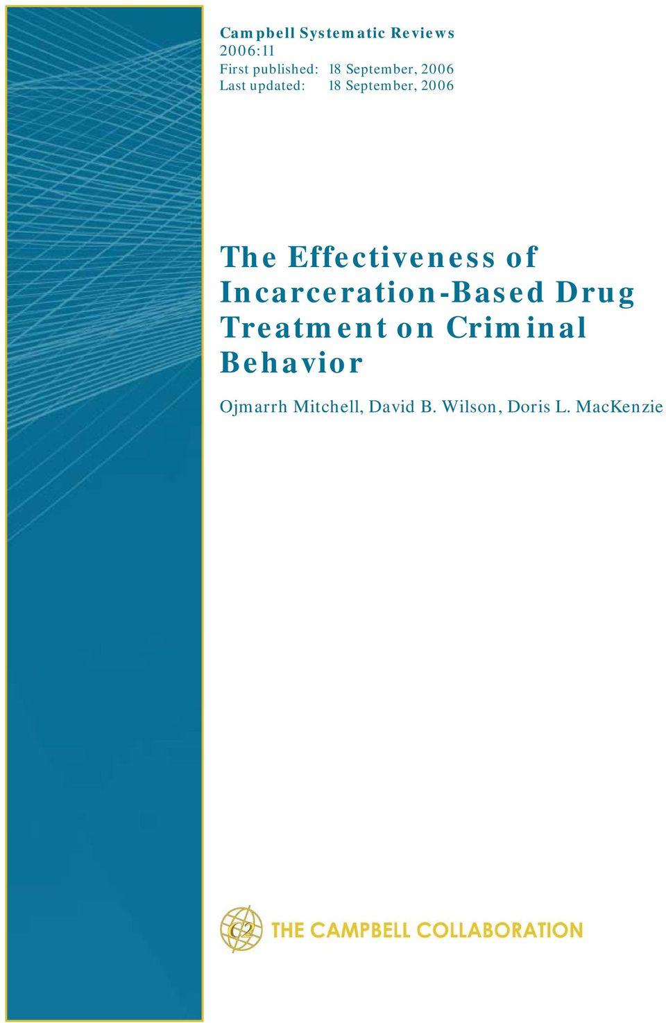 Effectiveness of Incarceration-Based Drug Treatment on