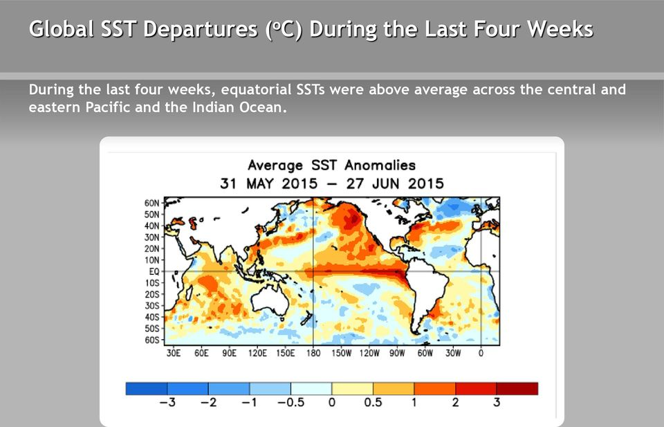 equatorial SSTs were above average across