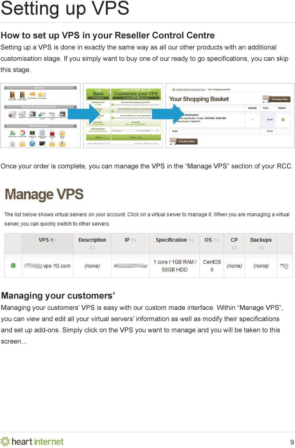 Once your order is complete, you can manage the VPS in the Manage VPS section of your RCC.