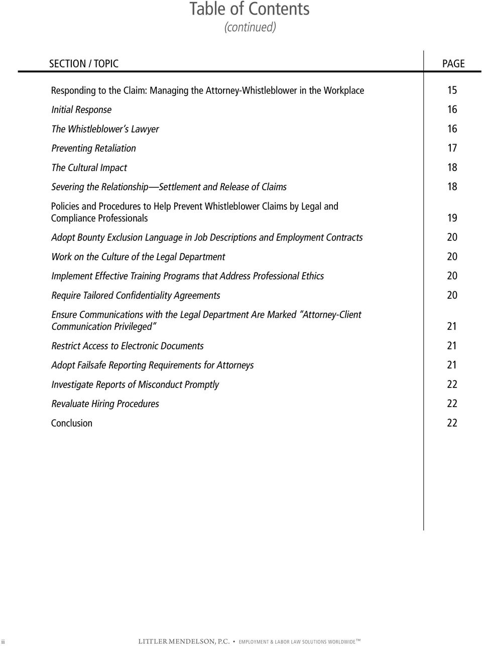 19 Adopt Bounty Exclusion Language in Job Descriptions and Employment Contracts 20 Work on the Culture of the Legal Department 20 Implement Effective Training Programs that Address Professional
