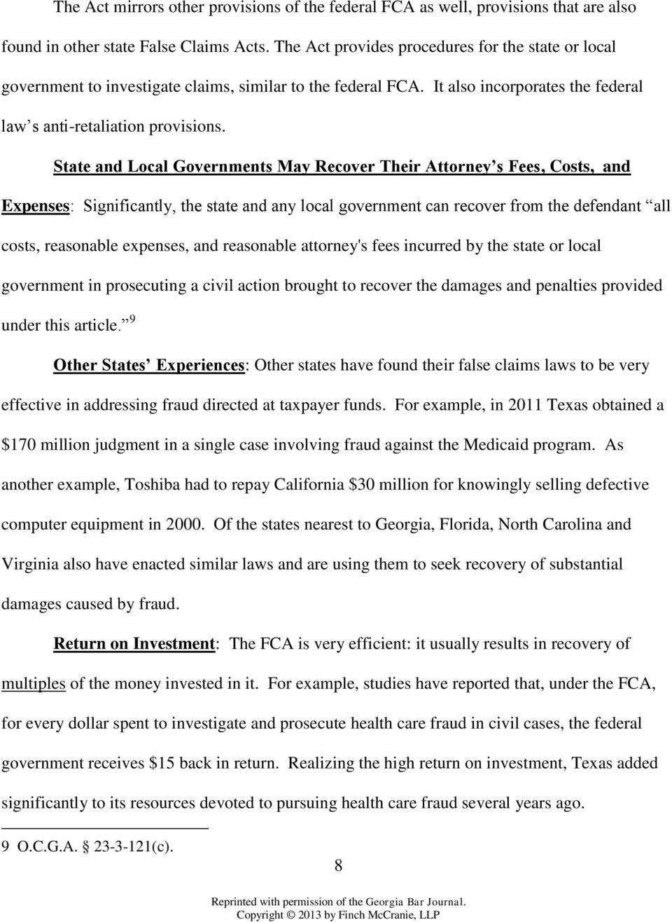 State and Local Governments May Recover Their Attorney s Fees, Costs, and Expenses: Significantly, the state and any local government can recover from the defendant all costs, reasonable expenses,