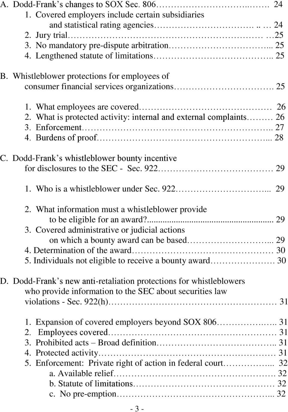 What is protected activity: internal and external complaints 26 3. Enforcement.. 27 4. Burdens of proof... 28 C. Dodd-Frank s whistleblower bounty incentive for disclosures to the SEC - Sec. 922 29 1.