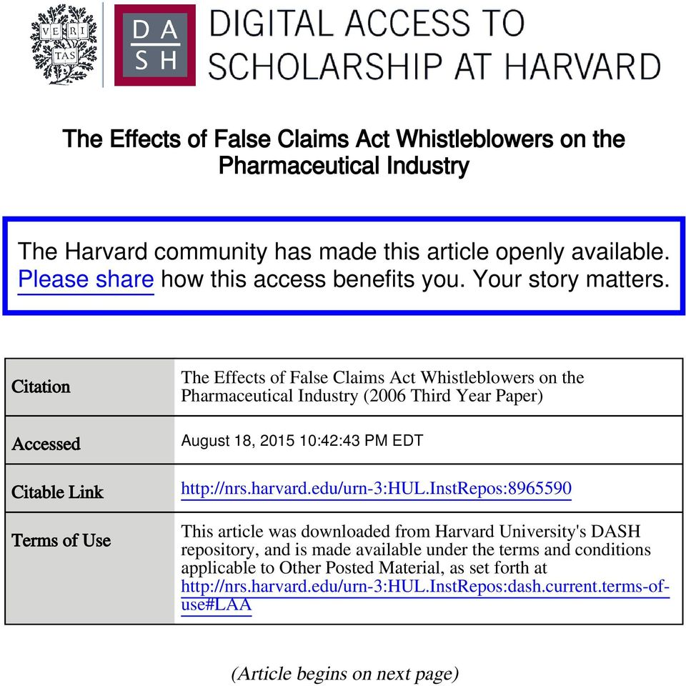 Citation Accessed Citable Link Terms of Use The Effects of False Claims Act Whistleblowers on the Pharmaceutical Industry (2006 Third Year Paper) August 18, 2015 10:42:43 PM EDT