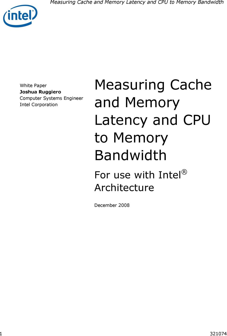 Memory Latency and CPU to Memory Bandwidth For