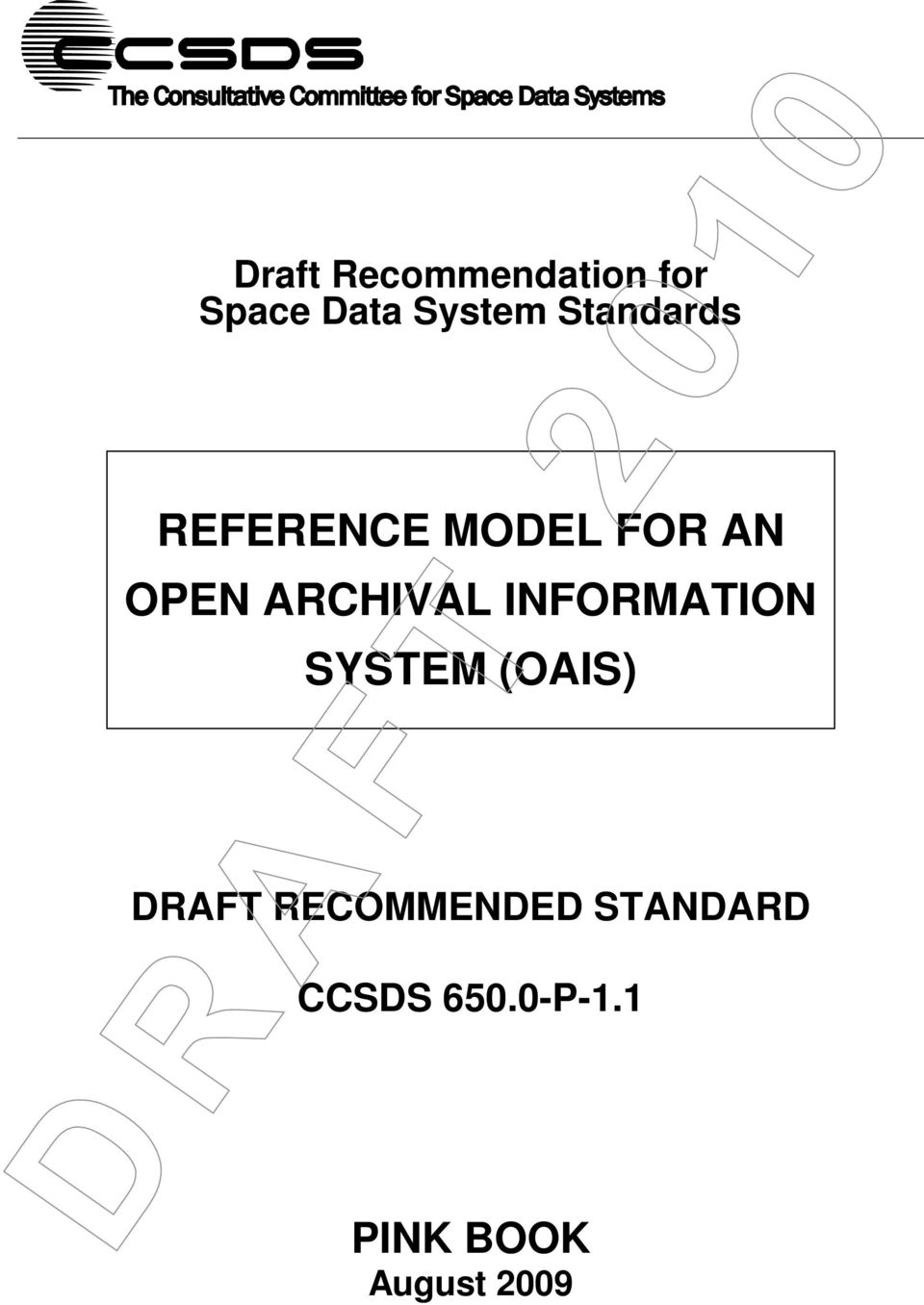 ARCHIVAL INFORMATION SYSTEM (OAIS) DRAFT
