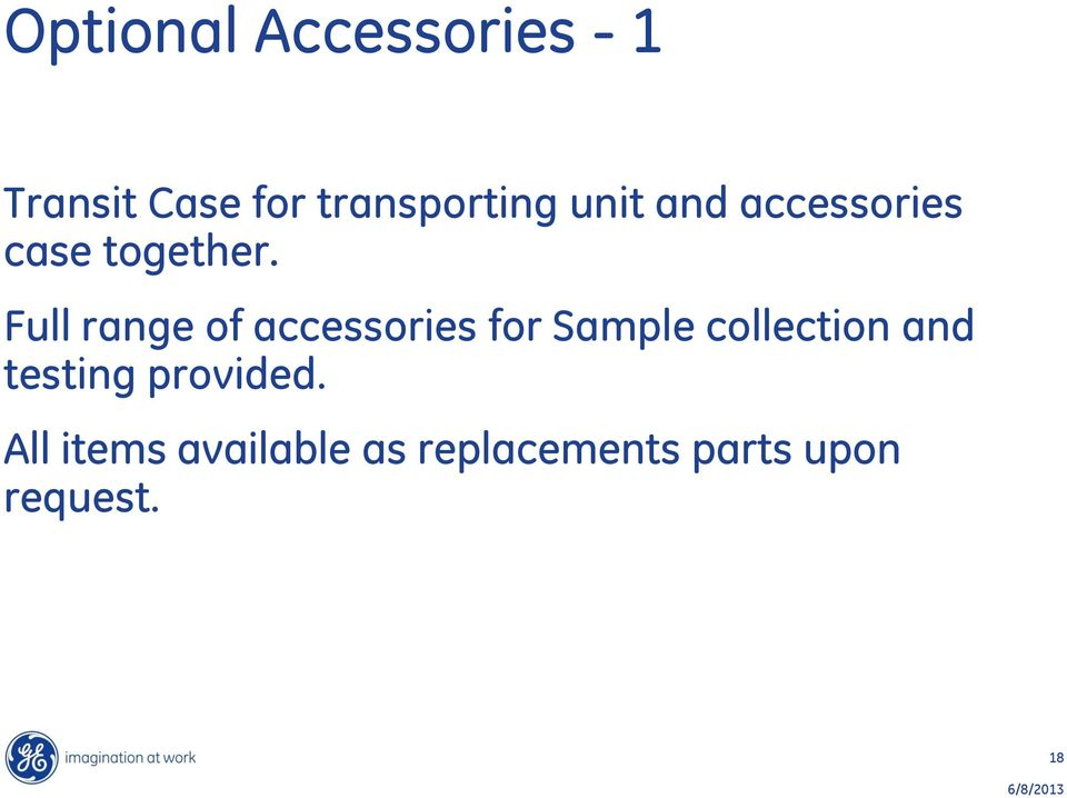 Full range of accessories for Sample collection and