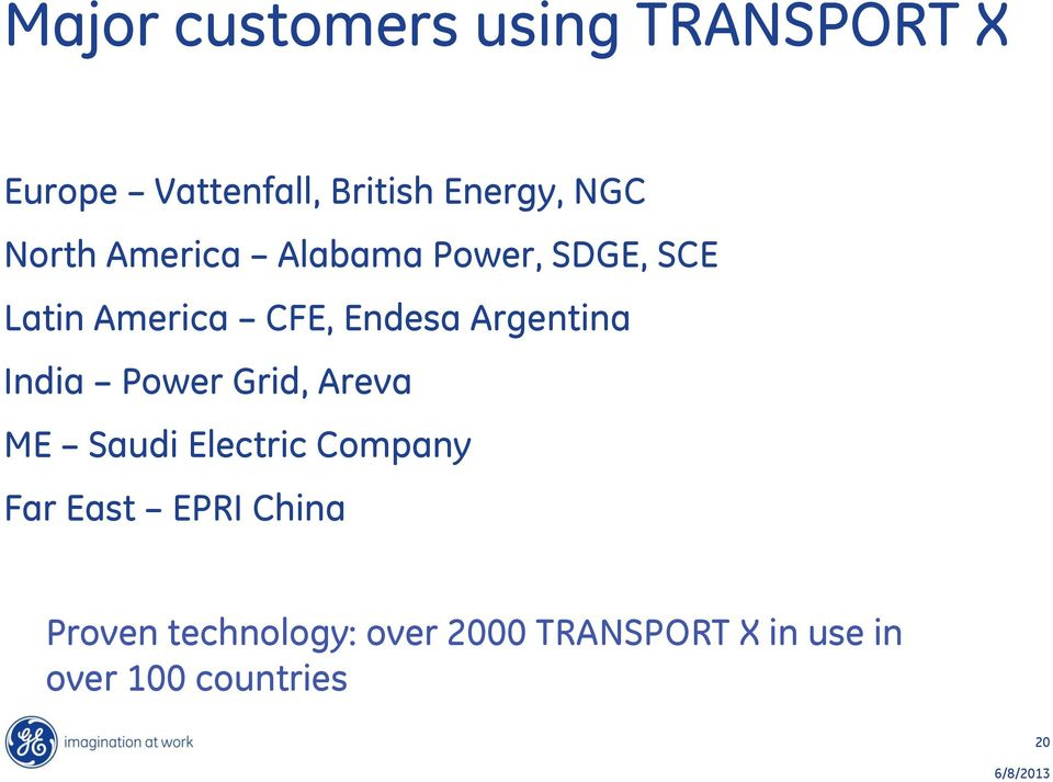 India Power Grid, Areva ME Saudi Electric Company Far East EPRI China