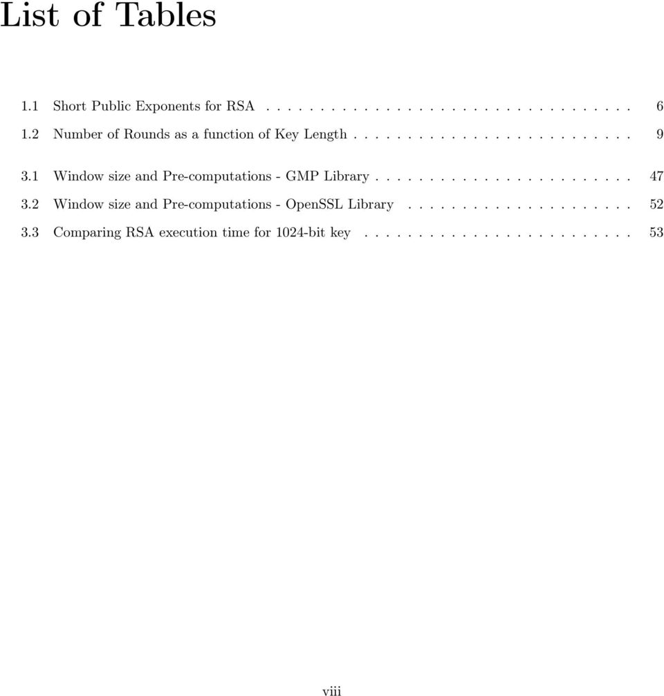 1 Window size and Pre-computations - GMP Library........................ 47 3.