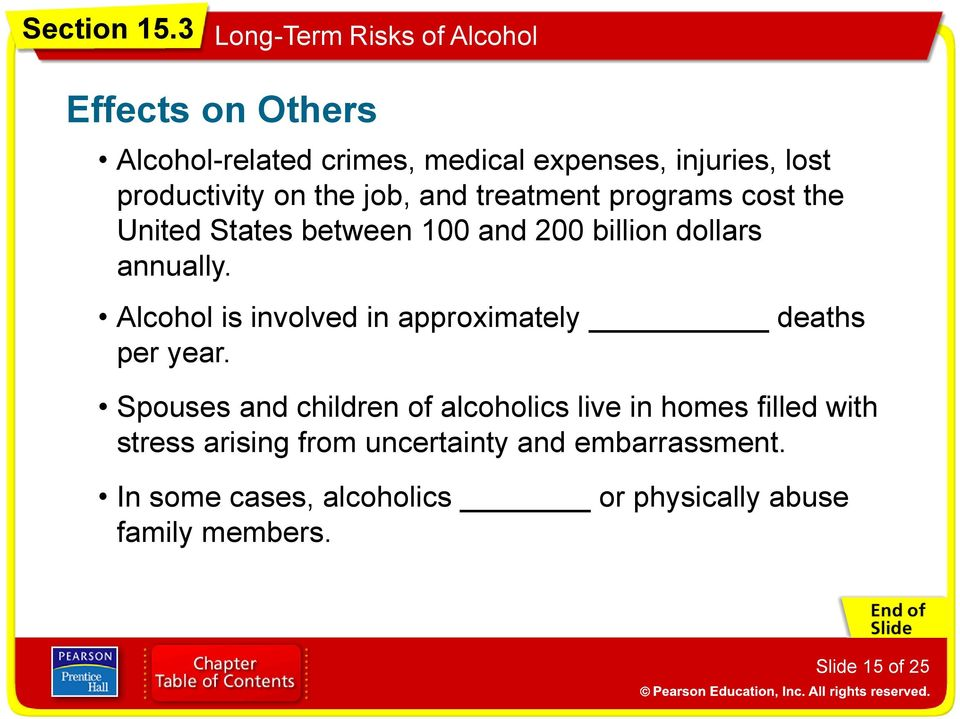 Alcohol is involved in approximately deaths per year.