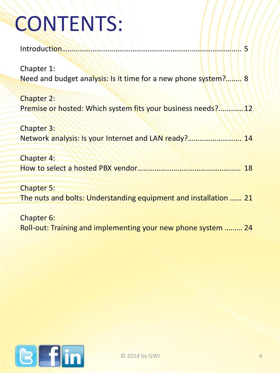 ... 12 Chapter 3: Network analysis: Is your Internet and LAN ready?