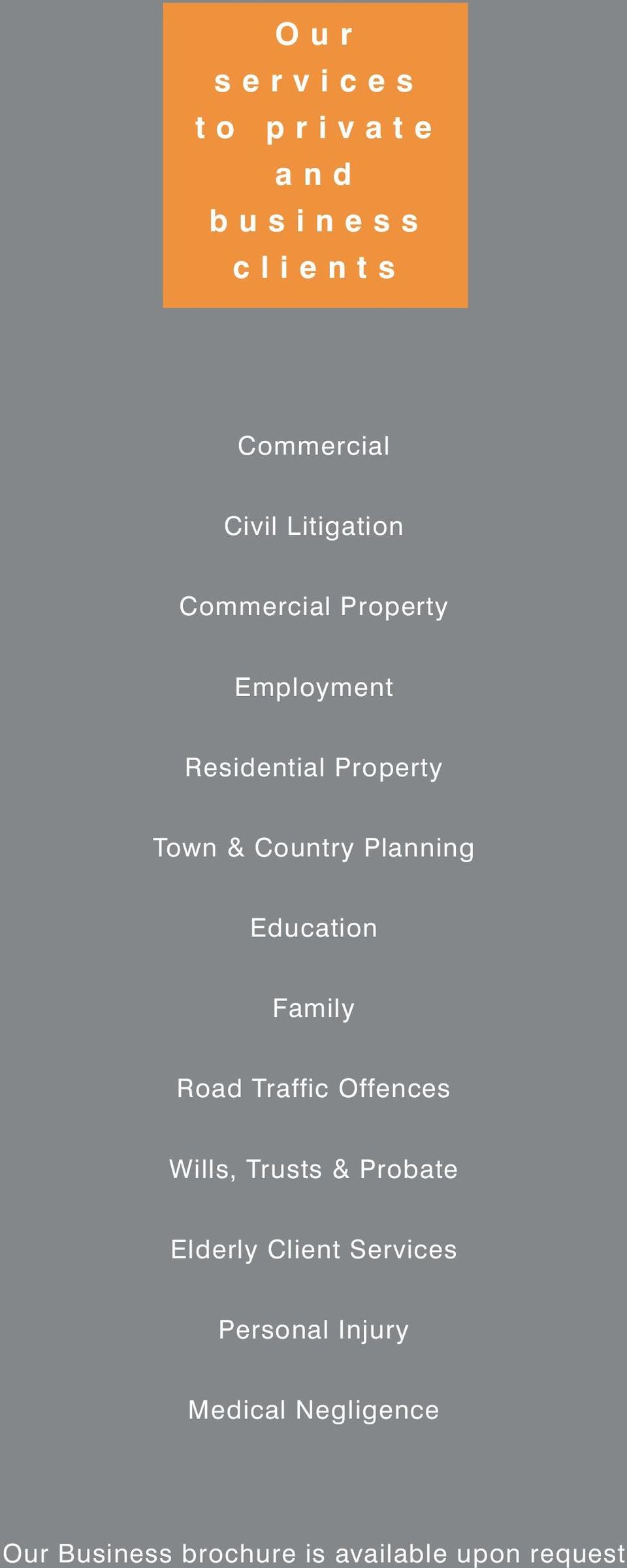 Planning Education Family Road Traffic Offences Wills, Trusts & Probate Elderly Client