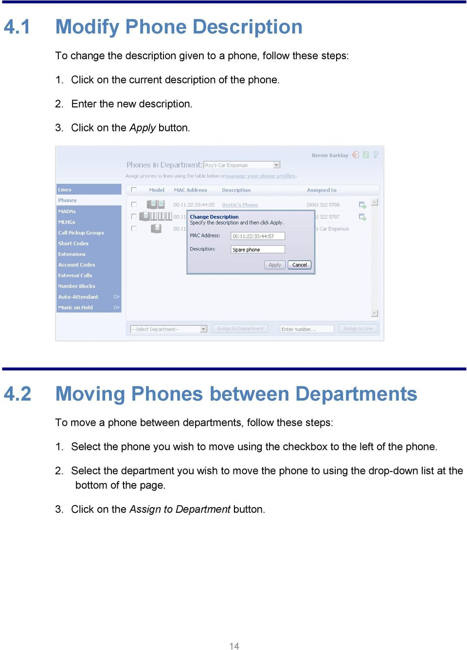 2 Moving Phones between Departments To move a phone between departments, follow these steps: 1.