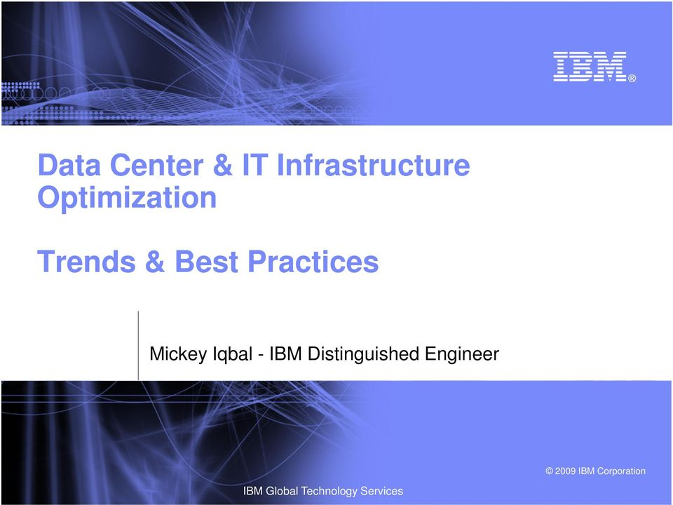 Practices Mickey Iqbal - IBM