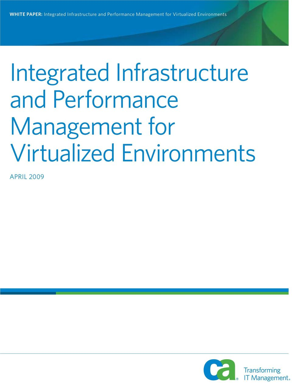 Environments Integrated Infrastructure and
