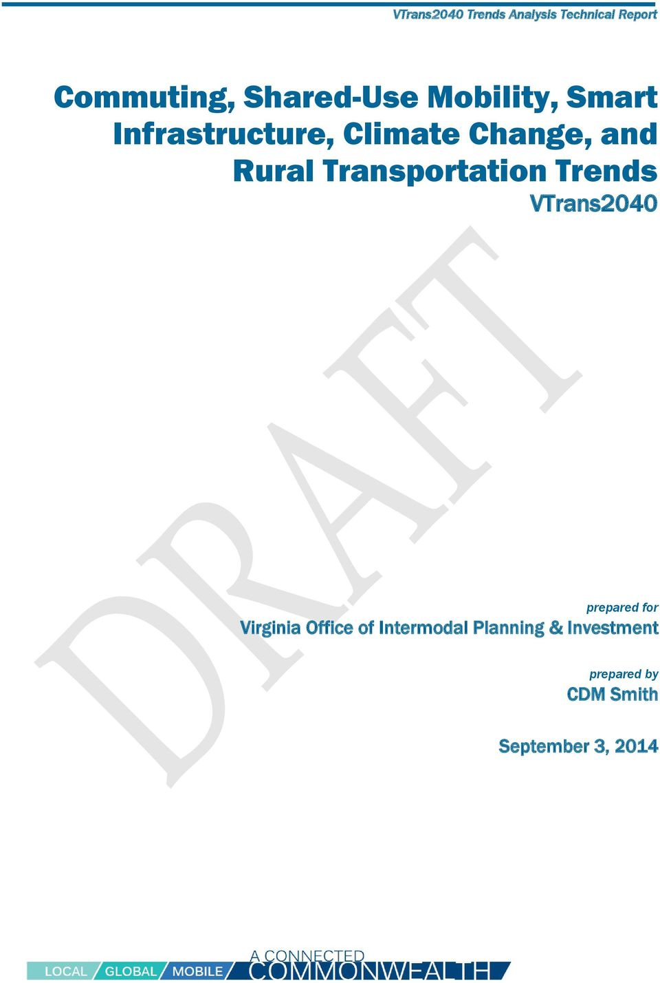 Transportation Trends VTrans2040 prepared for Virginia Office of