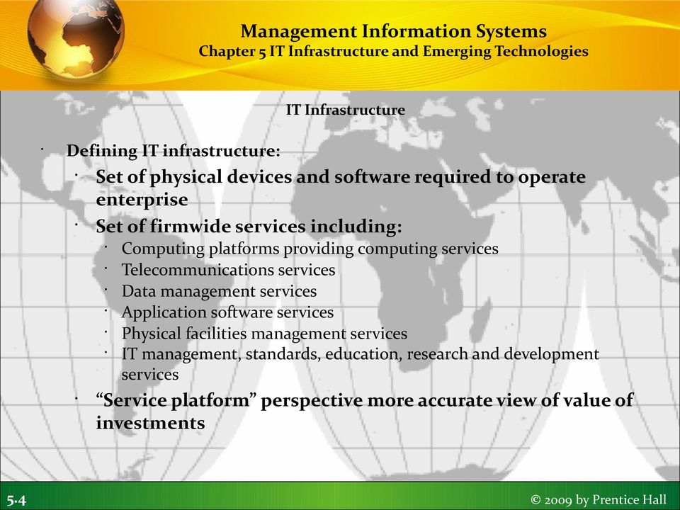 4 Computing platforms providing computing services Telecommunications services Data management services Application