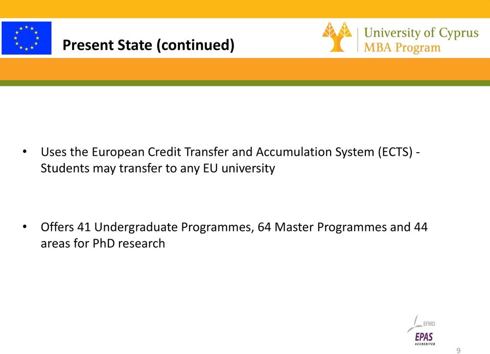 transfer to any EU university Offers 41 Undergraduate