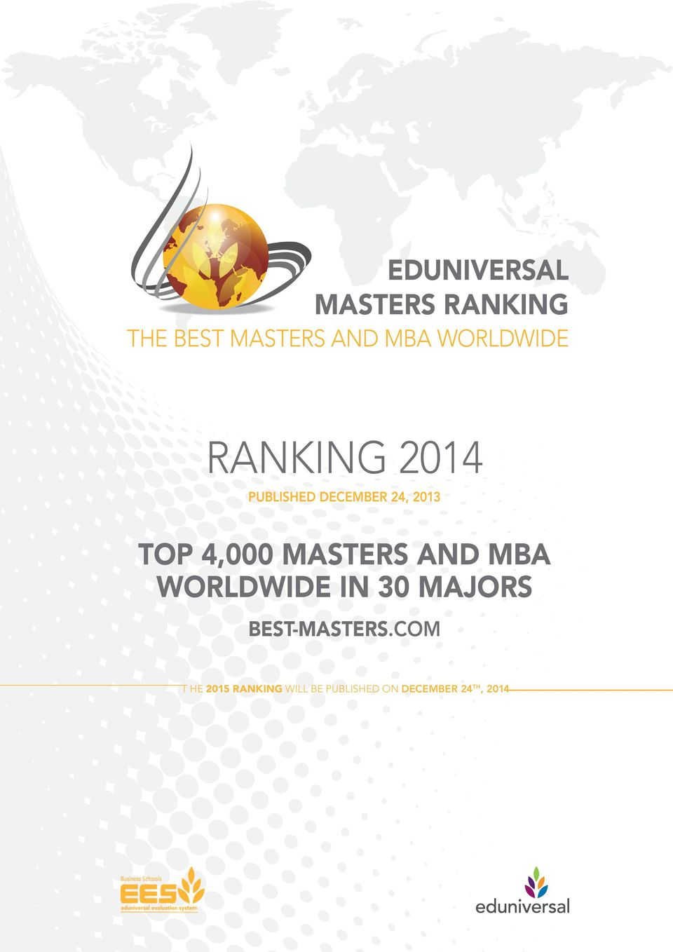 4,000 MASTERS AND MBA WORLDWIDE IN 30 MAJORS