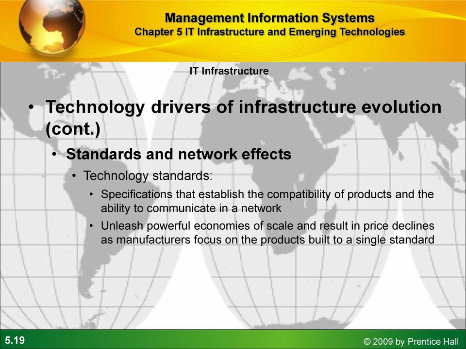 compatibility of products and the ability to communicate in a network Unleash powerful economies