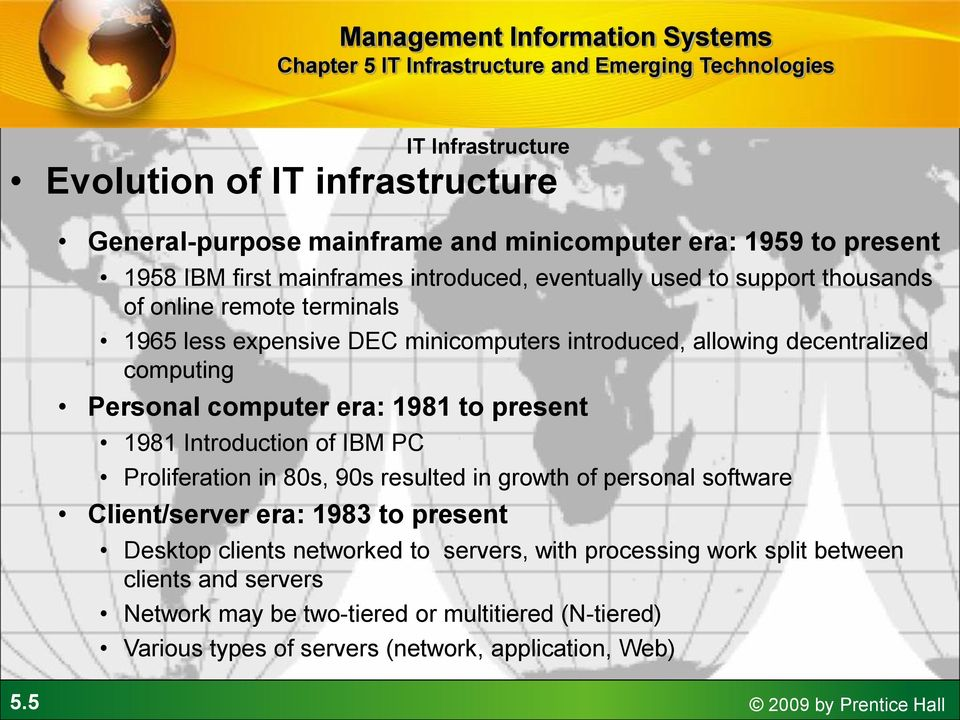 Introduction of IBM PC Proliferation in 80s, 90s resulted in growth of personal software Client/server era: 1983 to present Desktop clients networked to servers, with