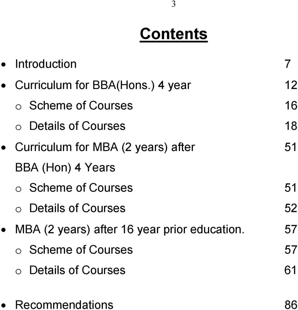 years) after 51 BBA (Hon) 4 Years o Scheme of Courses 51 o Details of Courses 52