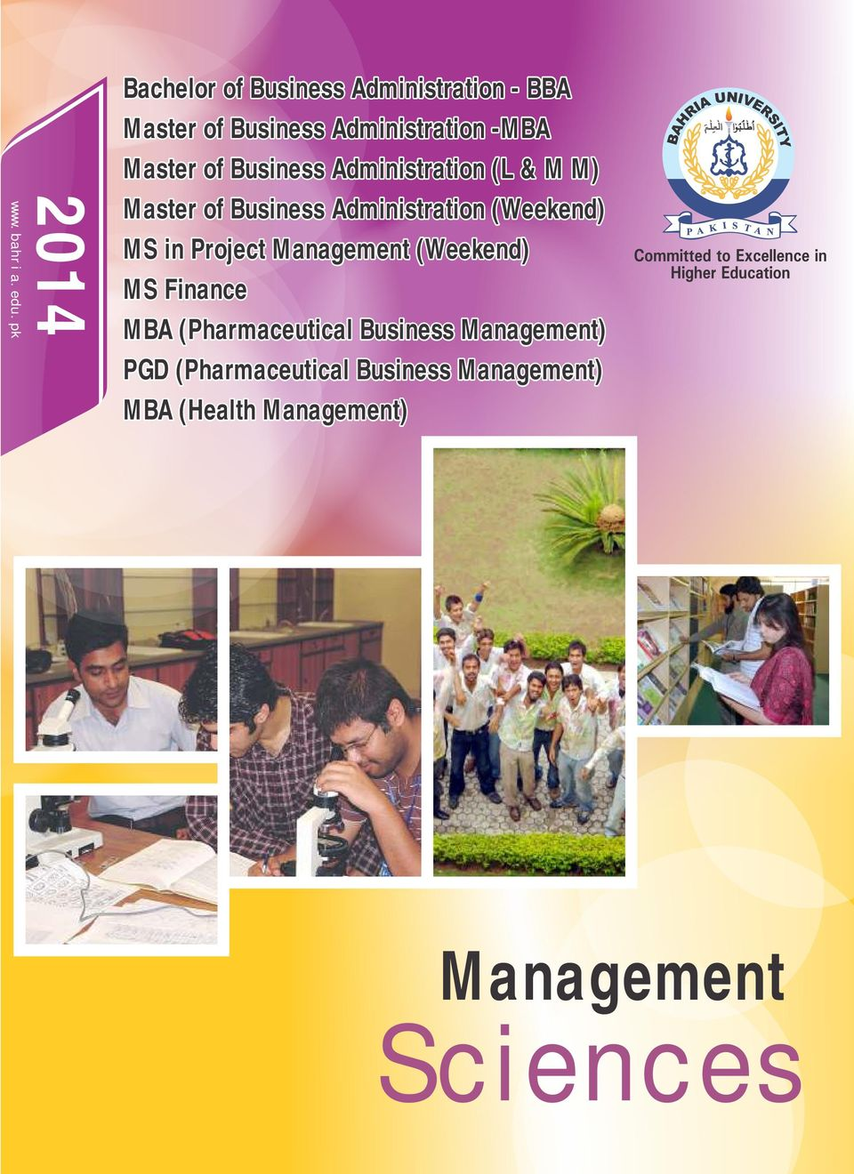 of Business Administration (L & M M) Master of Business Administration (Weekend) MS in