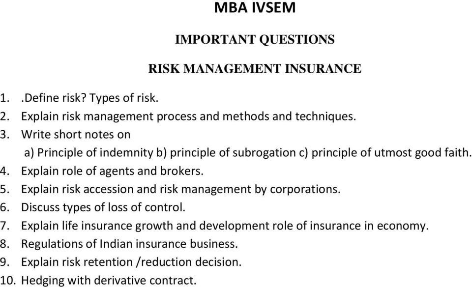 Explain risk accession and risk management by corporations. 6. Discuss types of loss of control. 7.
