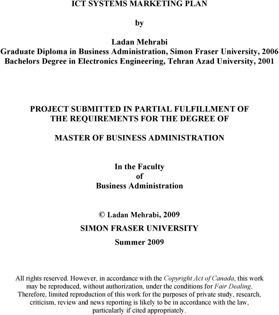 UNIVERSITY Summer 2009 All rights reserved. However, in accordance with the Copyright Act of Canada, this work may be reproduced, without authorization, under the conditions for Fair Dealing.