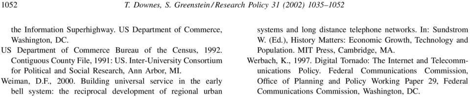 Building universal service in the early bell system: the reciprocal development of regional urban systems and long distance telephone networks. In: Sundstrom W. (Ed.