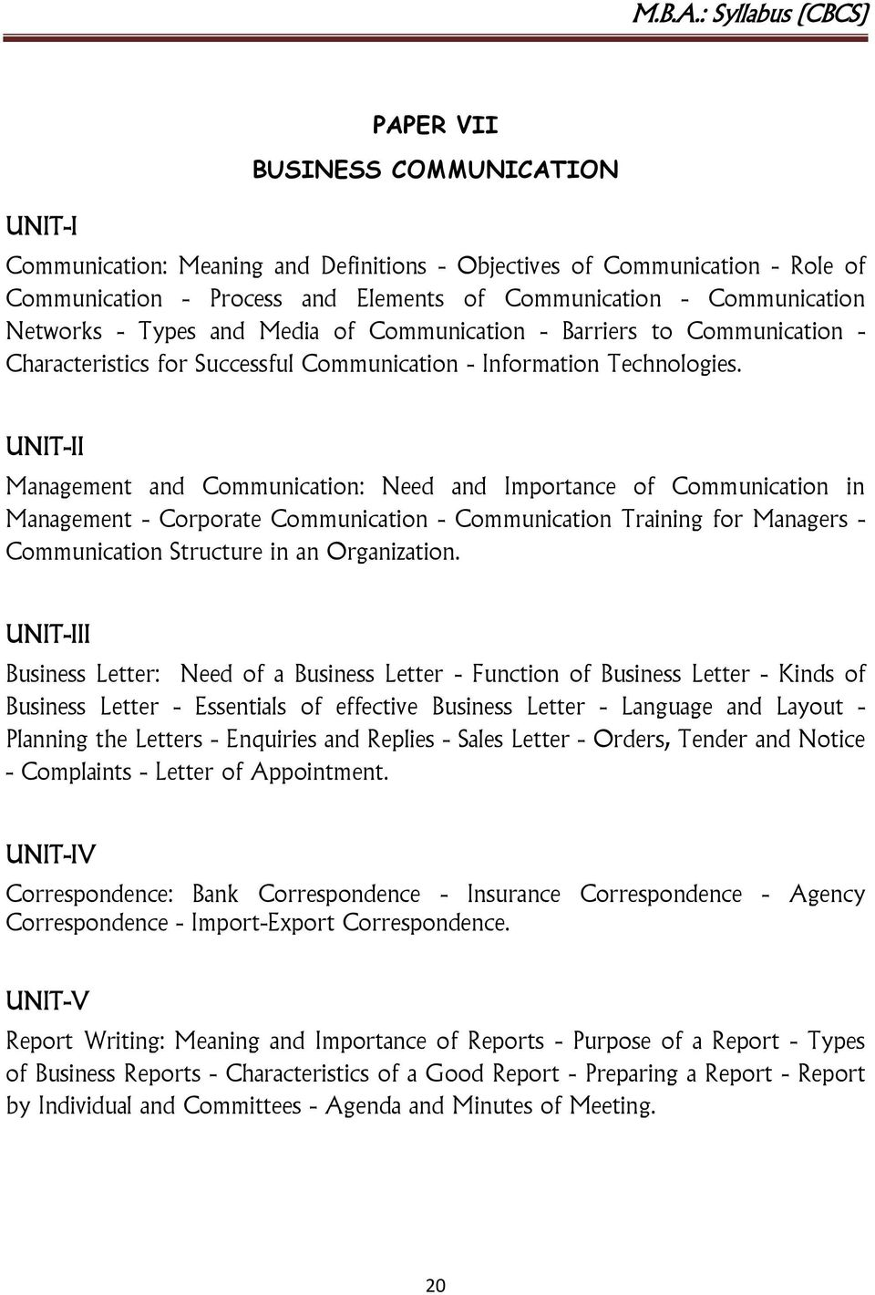 UNIT-II Management and Communication: Need and Importance of Communication in Management - Corporate Communication - Communication Training for Managers - Communication Structure in an Organization.