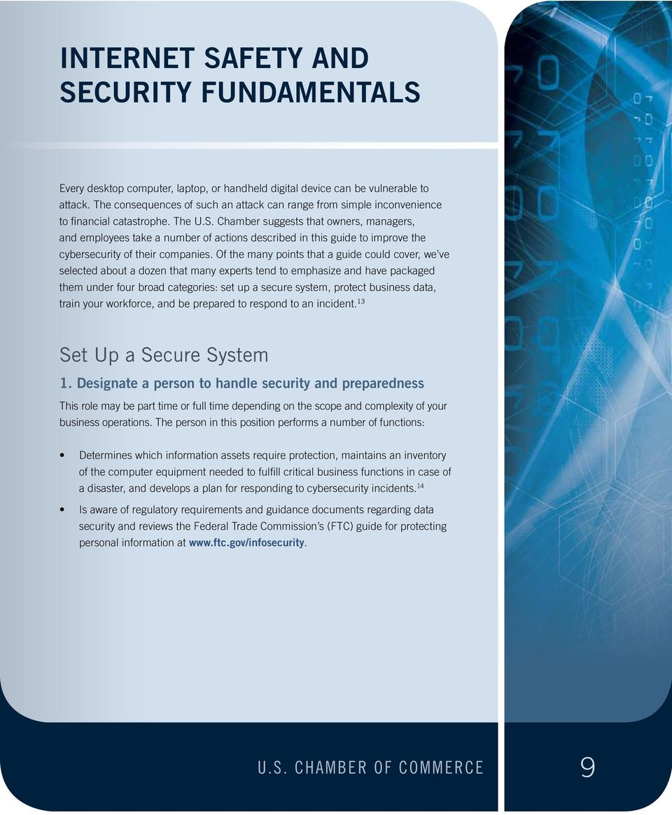 Chamber suggests that owners, managers, and employees take a number of actions described in this guide to improve the cybersecurity of their companies.