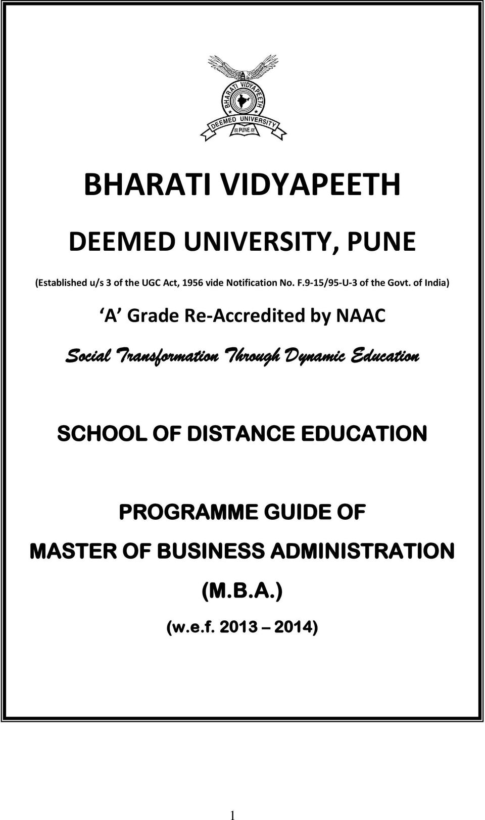 of India) A Grade Re-Accredited by NAAC Social Transformation Through Dynamic