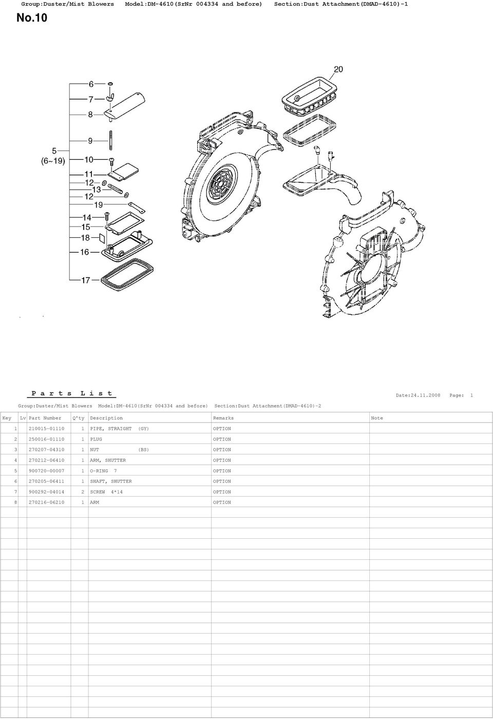 OPTION 2 250016-01110 1 PLUG OPTION 3 270207-04310 1 NUT (BS) OPTION 4 270212-06410 1 ARM, SHUTTER OPTION 5
