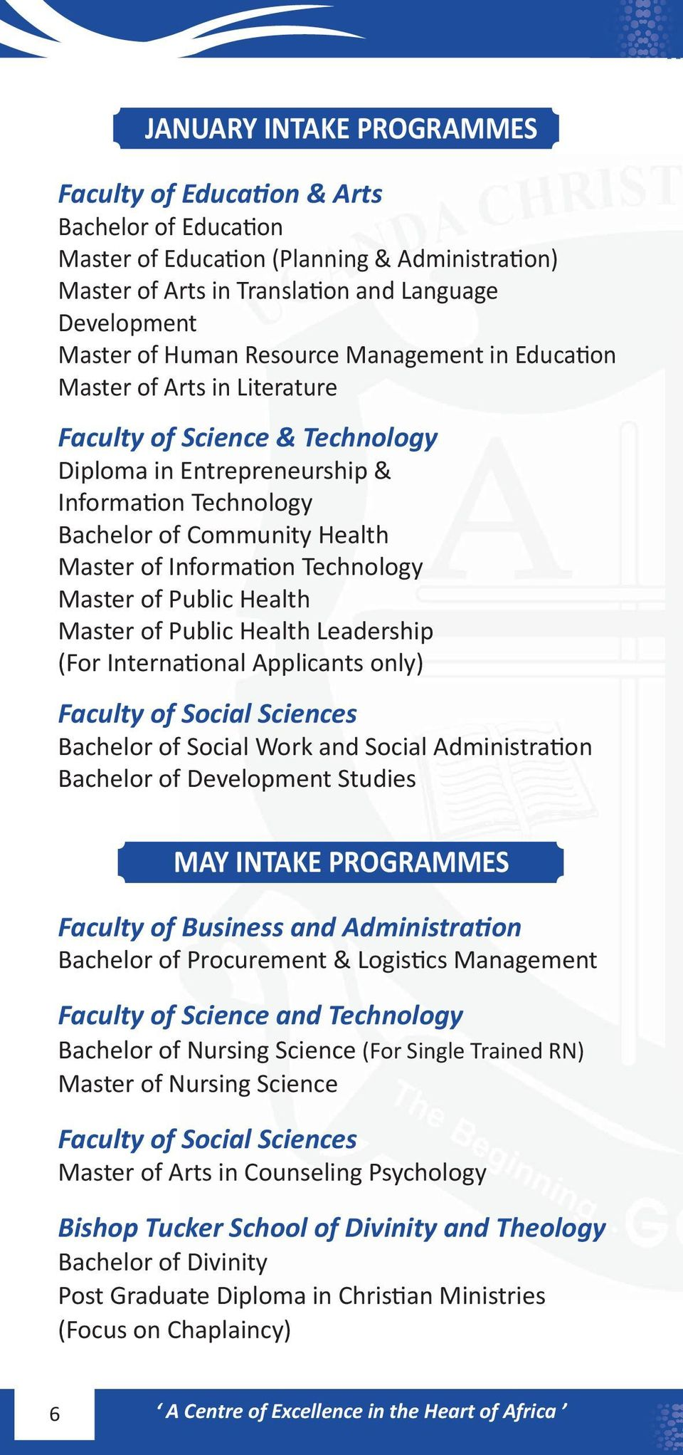 Technology Master of Public Health Master of Public Health Leadership (For International Applicants only) Faculty of Social Sciences Bachelor of Social Work and Social Administration Bachelor of
