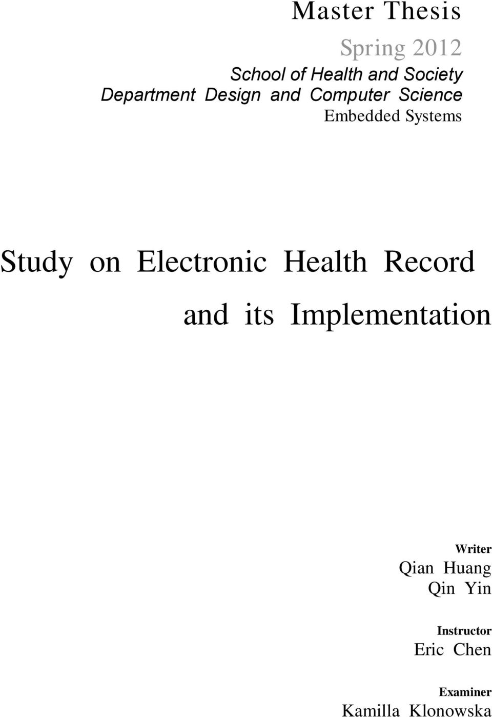 Study on Electronic Health Record and its Implementation