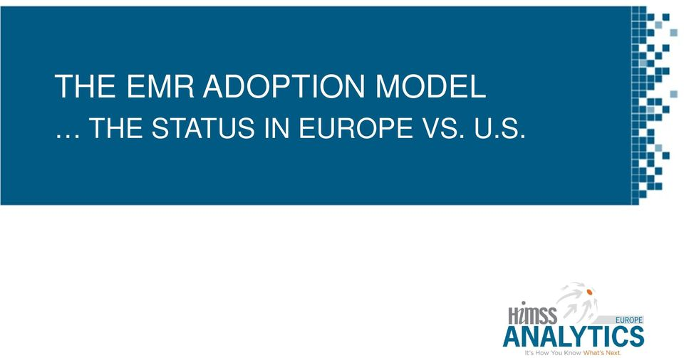 ATUS IN EUROPE VS. U.S. HIMSS