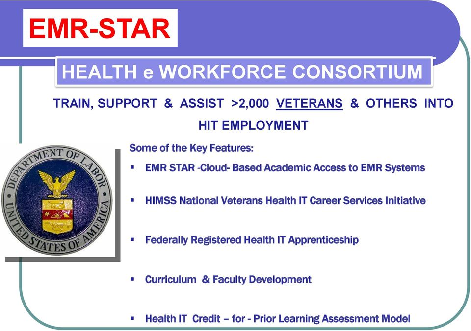 HIMSS National Veterans Health IT Career Services Initiative Federally Registered Health IT