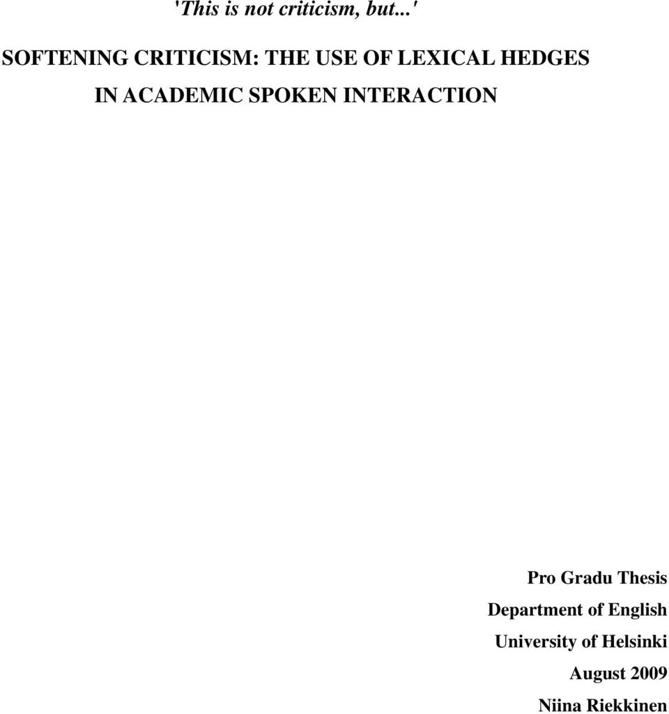HEDGES IN ACADEMIC SPOKEN INTERACTION Pro Gradu