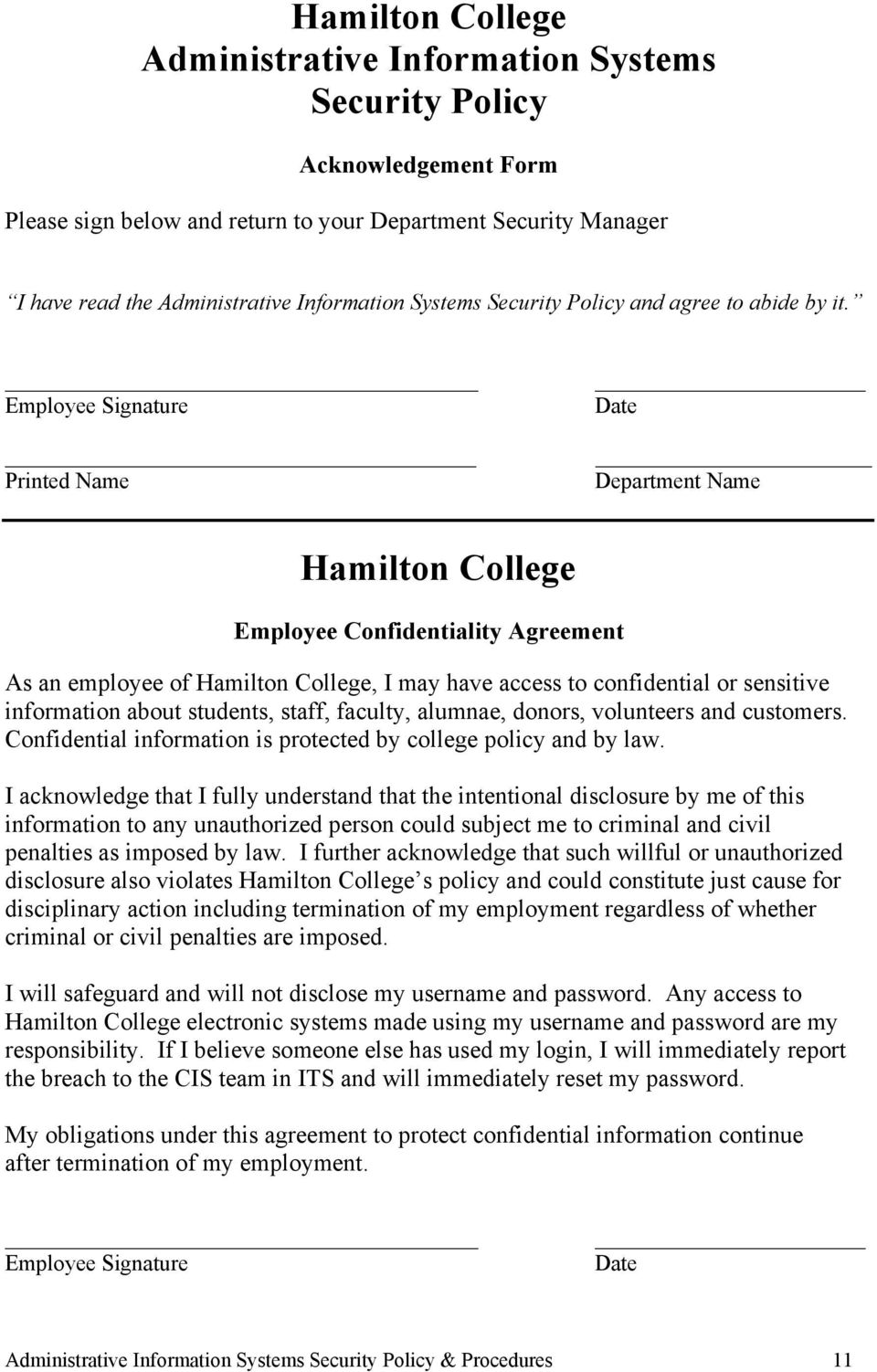 Employee Signature Printed Name Date Department Name Hamilton College Employee Confidentiality Agreement As an employee of Hamilton College, I may have access to confidential or sensitive information