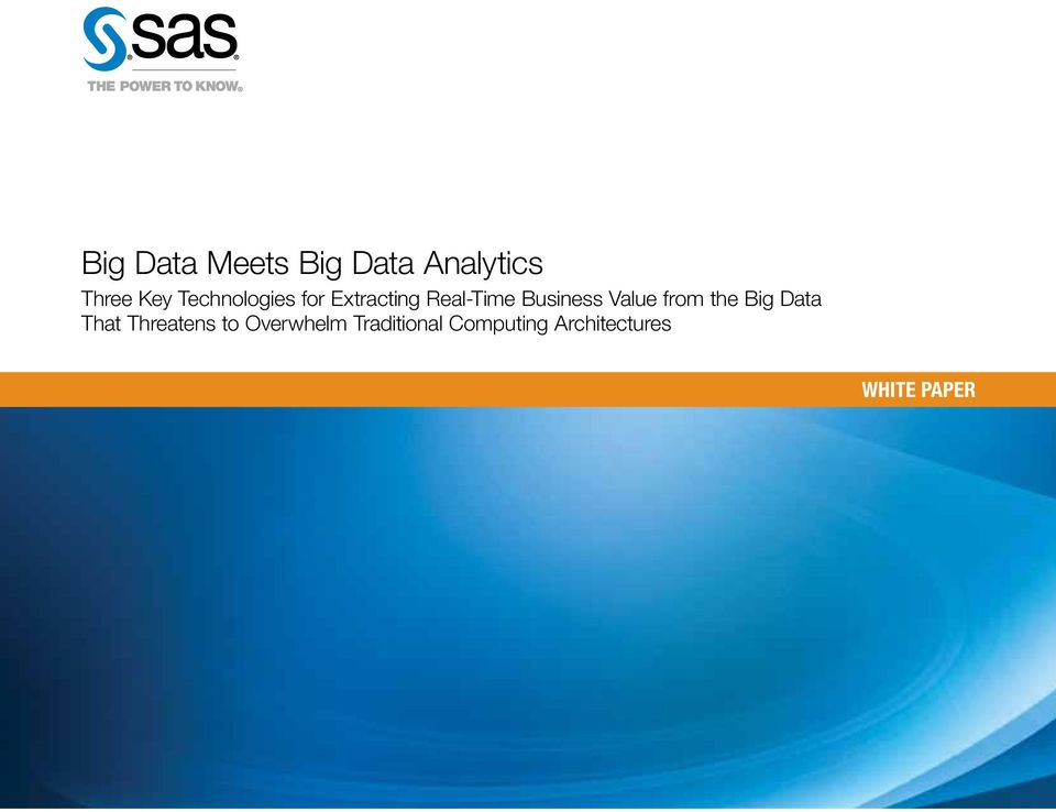 Value from the Big Data That Threatens to