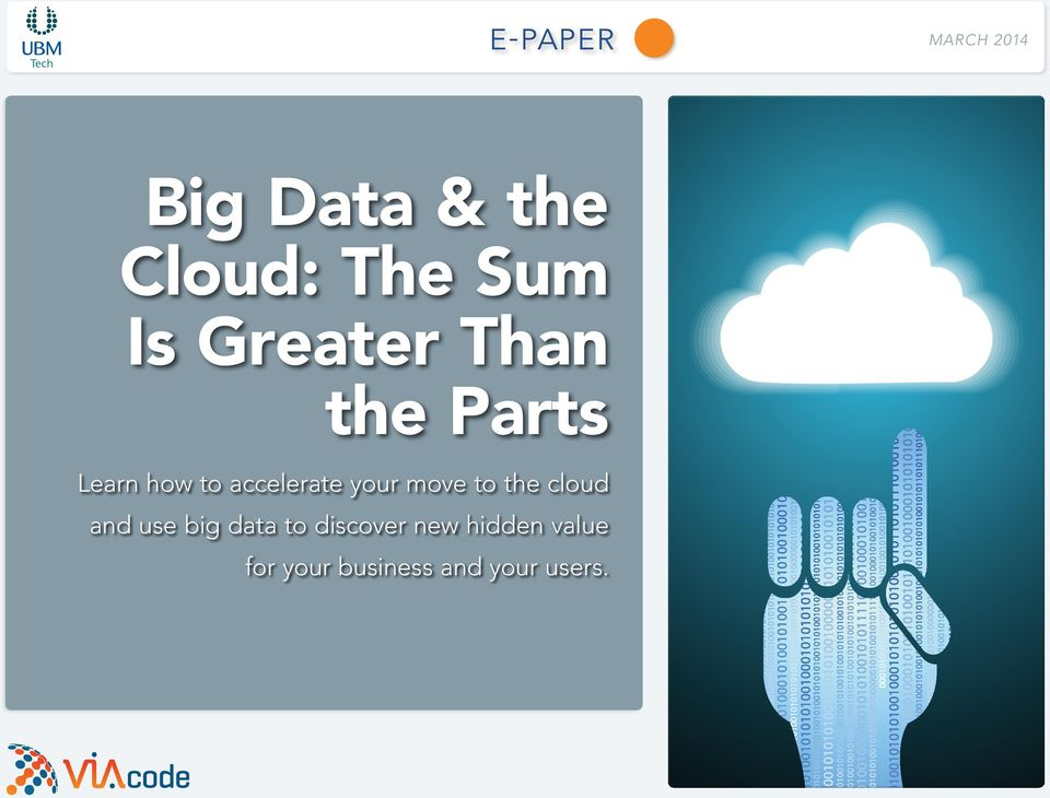 your move to the cloud and use big data to
